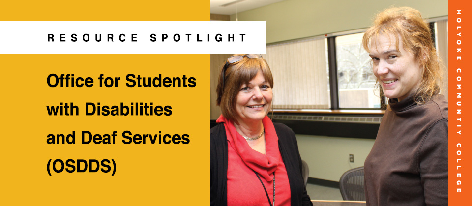 OFFICE FOR STUDENTS WITH DISABILITIES AND DEAF SERVICES (OSDDS)